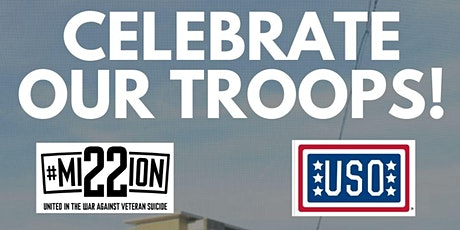 Celebrate our Troops! (Military Appreciation Event) tickets