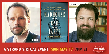 Julian Sancton + Sam Anderson: Madhouse at the End of the Earth tickets