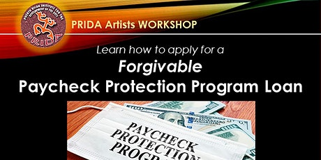 PRIDA Artists Workshop -  Paycheck Protection Program Forgivable Loan tickets