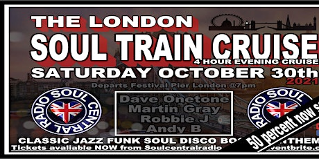 The London Soul Train Cruise (Autumn Special) Jazz Funk Soul Disco Boat tickets