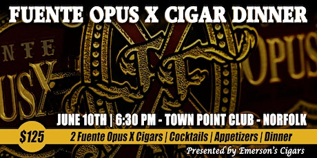 Fuente Fuente Opus X Cigar Dinner tickets