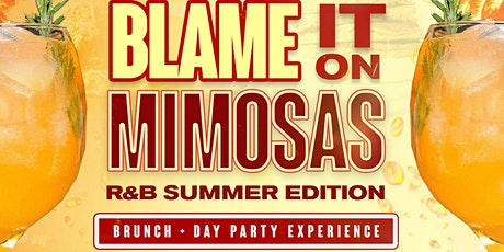 Blame It On Mimosas • Celebrating National Mimosa Day tickets