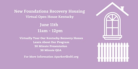 New Foundations Recovery Housing Kentucky Virtual Open House tickets