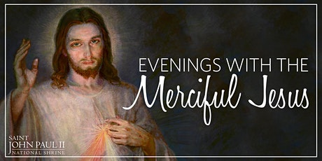 May Evening with the Merciful Jesus tickets