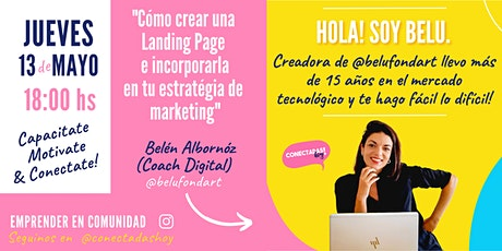 """""""Cómo crear una Landing Page e incorporarla a tu estrategia de marketing"""" entradas"""