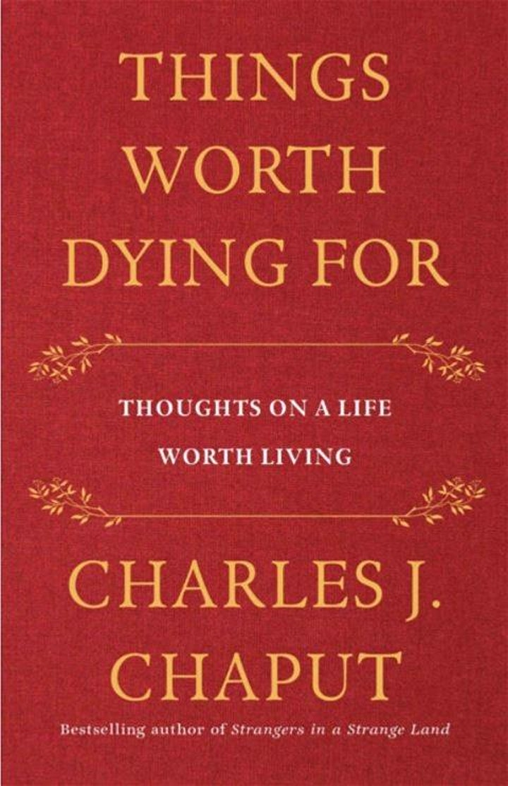 A Common Good Worth Living For: A Lecture by Archbishop Charles Chaput image