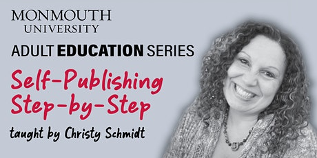 Adult Education Series: Self-Publishing, Step-by-Step biglietti