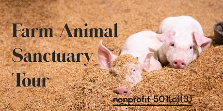 Farm Sanctuary And Animal Tour tickets