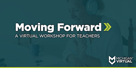 Moving Forward Workshop for Teachers tickets