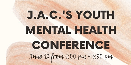 J.A.C Youth Mental Health Conference tickets