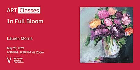 In Full Bloom - Art Class tickets