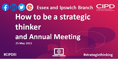 How to be a strategic thinker (incorporating Annual Meeting) tickets