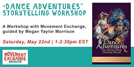 """Dance Adventures"" Storytelling Workshop tickets"
