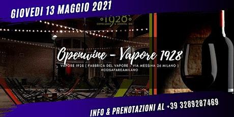 Open Wine alla FABBRICA DEL VAPORE biglietti