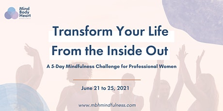 Transform Your Life From the Inside Out tickets