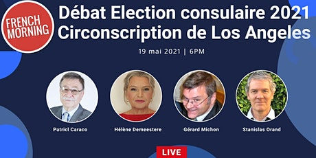 Débat élection consulaire de Los Angeles billets
