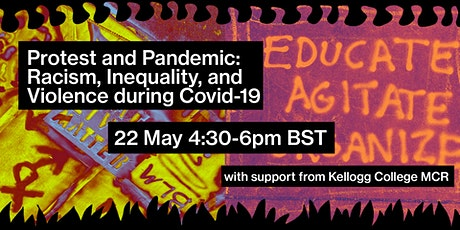 Protest & Pandemic: Racism, Inequality, and Violence during Covid-19 tickets