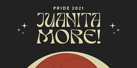 Juanita MORE! Pride 2021 tickets