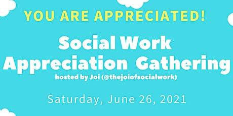 Social Work Appreciation Gathering tickets