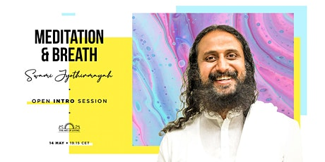 A Free experiential Meditation and Breath Workshop with Swami Jyothirmayah tickets