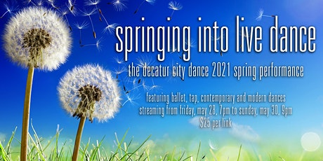 Springing Into Live Dance - Decatur City Dance tickets