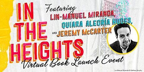 In The Heights: Lin-Manuel Miranda, Quiara Alegría Hudes, & Jeremy McCarter ingressos