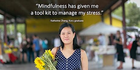 Koru Basic: 4 Week Mindfulness & Meditation Class tickets