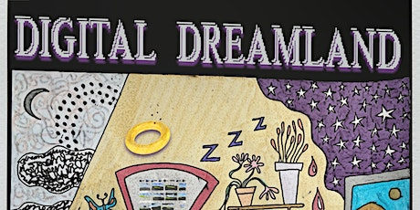 Digital Dreamland: A Workshop from SPAM Press tickets