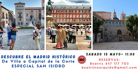 Descubre el Madrid Historico - Especial San Isidro billets