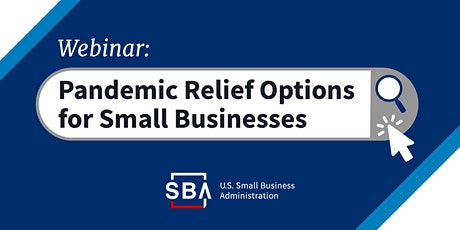 SBA COVID-19 Economic Relief Overview tickets