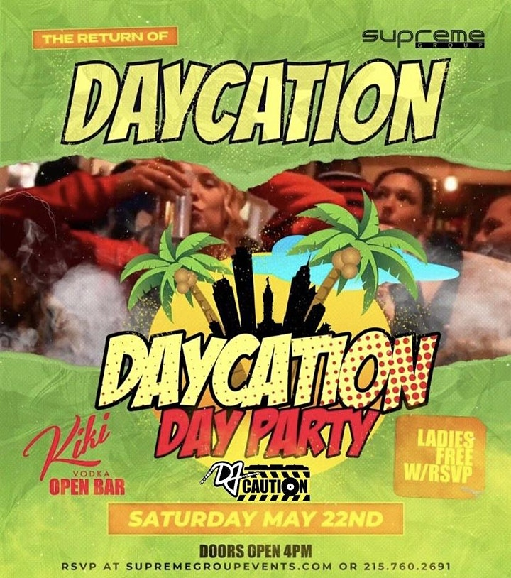 DayCation Day Party Saturday May 22nd  4pm-8pm image