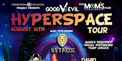Good Vs Evil: Hyperspace Tour Presented by Monsoon Season (Late Show)