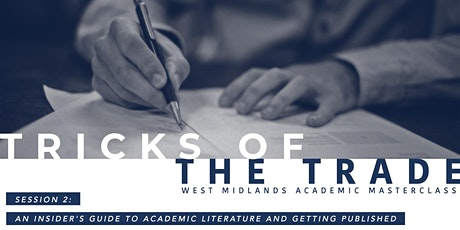 West Midlands Academic Masterclass - Session 2 tickets