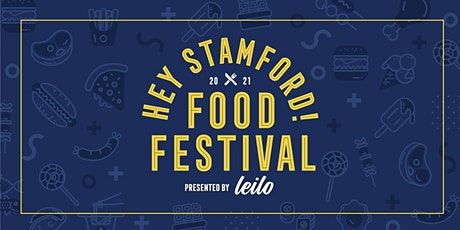 HEY STAMFORD FOOD FESTIVAL 2021 tickets