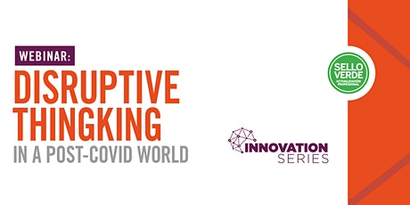 Disruptive Thinking in a Post-Covid World tickets