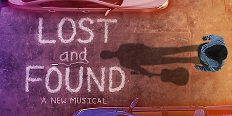 Lost and Found: A New Musical Workshop tickets