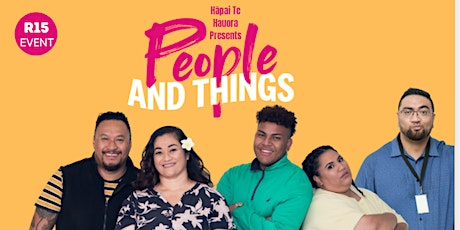 People and Things - Te Oro, Glen Innes - 28th May 2021 tickets