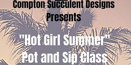 Hot Girl Summer Pot and Sip Class tickets
