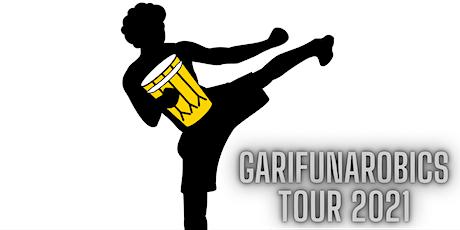 GarifunaRobics Tour 2021- TAMPA FL tickets