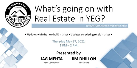 *MLAA* Webinar Series-What's Going on With Real Estate In YEG? tickets
