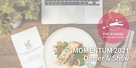 MOMENTUM 2021 Dinner & Show tickets