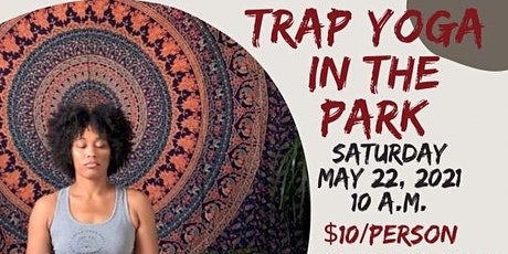 Trap Yoga In The Park tickets