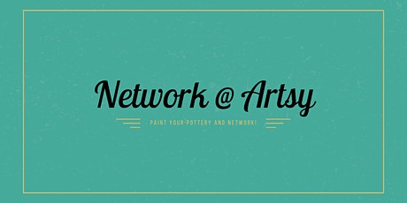 Let's Network & Get Artsy! tickets