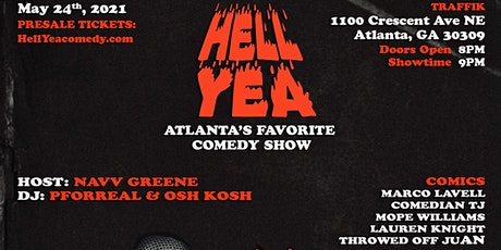 HELL YEA ATL - ATLANTA'S FUNNIEST COMEDY SHOW - 5/24 tickets