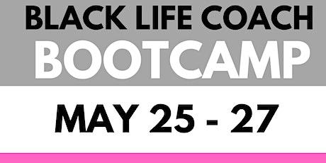 Black Life Coach [Online] Bootcamp tickets
