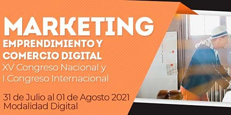XV Congreso Nacional y I Congreso Internacional digital de Marketing ingressos