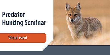 Virtual Predator Hunting Seminar tickets