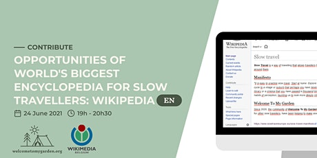 Opportunities of world's biggest encyclopedia for slow travellers:Wikipedia tickets