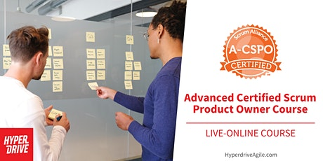 Advanced Certified Scrum Product Owner® Live-Online Course (Eastern Time) tickets