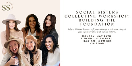 Social Sisters Collective Workshop: Building the Foundation Tickets